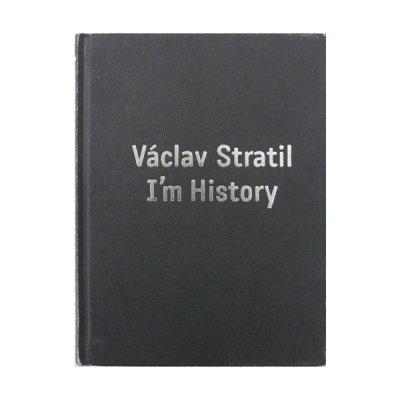 画像1: Vaclav Stratil I'm History